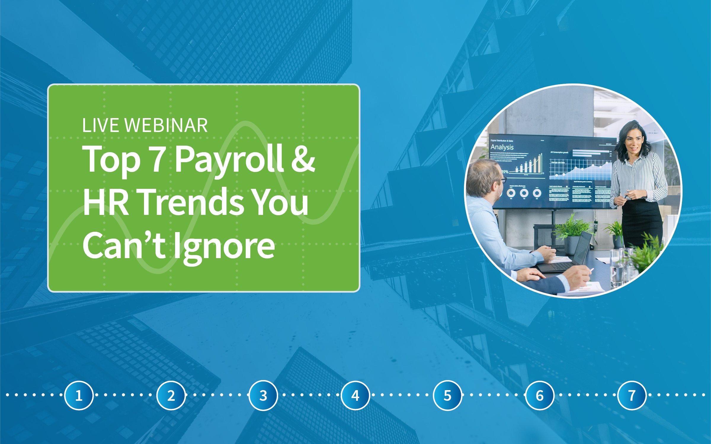 Top 7 Payroll & HR Trends - Webinar Image Thumbnail